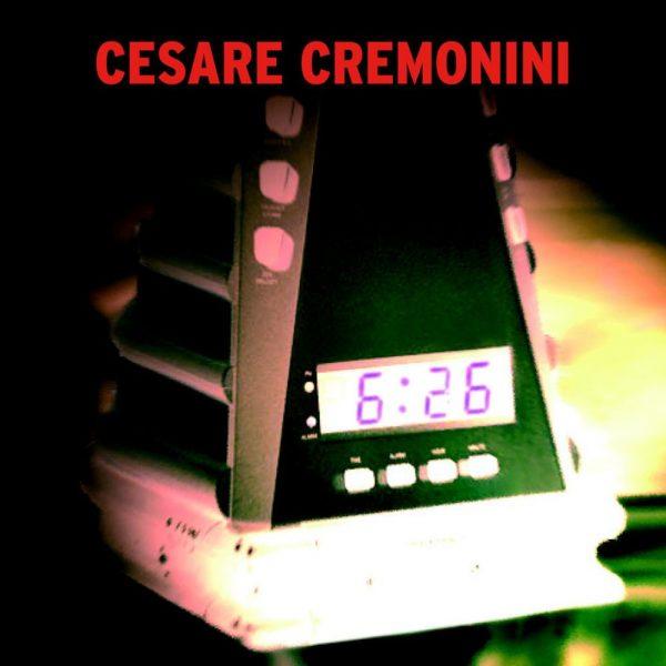 736 - Cesare Cremonini - Le sei e ventisei