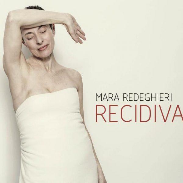 Mara_redeghieri_recidiva